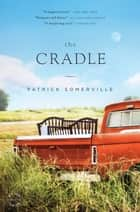 The Cradle ebook by Patrick Somerville