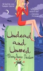 Undead and Unwed - A Queen Betsy Novel ebook by MaryJanice Davidson