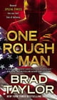 One Rough Man - A Pike Logan Thriller ebook by Brad Taylor