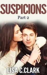 Suspicions - Living Again, #2 ebook by Lisa C.Clark