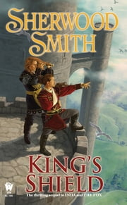 King's Shield - Book Three of Inda ebook by Sherwood Smith
