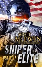 Sniper Elite: Der Wolf ebook by Scott McEwen