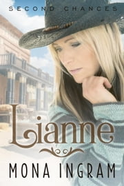 Lianne - Second Chances Series, #2 ebook by Mona Ingram