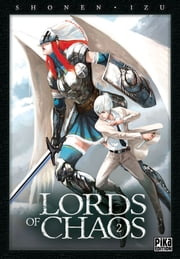 Lords of Chaos T02 ebook by Shonen,Izu