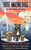 Those Amazing Dogs Book 2: In the Viking Volcano