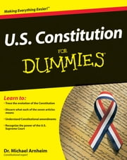 U.S. Constitution For Dummies ebook by Dr. Michael Arnheim
