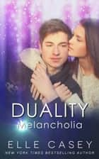 Melancholia ebook by Elle Casey