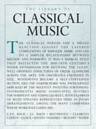 The Library of Classical Music ebook by Amsco Publications