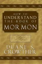 How to Understand the BOM ebook by Duane S. Crowther