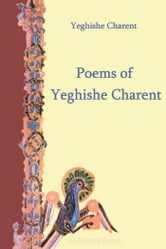 Poems of Yeghishe Charent ebook by Charents, Yeghishe