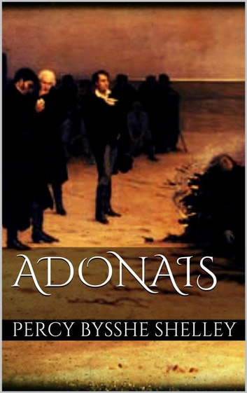 Adonais ebook by Percy Bysshe Shelley