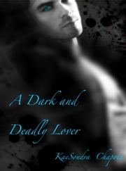 A Dark and Deadly Lover ebook by Sandra Chapman
