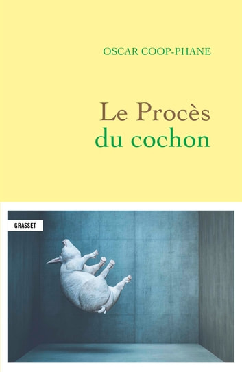 Le procès du cochon eBook by Oscar Coop-Phane
