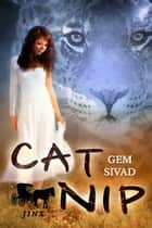 Cat Nip ebook by Gem Sivad