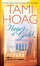 Heart of Gold ebook by Tami Hoag