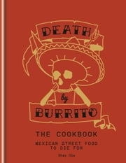Death by Burrito ebook by Shay Ola