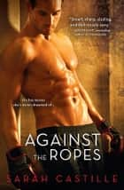 Against the Ropes ebook by