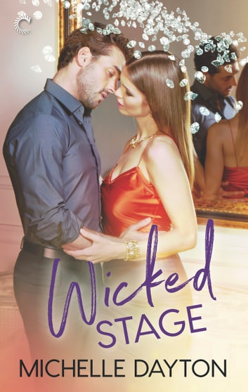 Wicked Stage ebook by Michelle Dayton