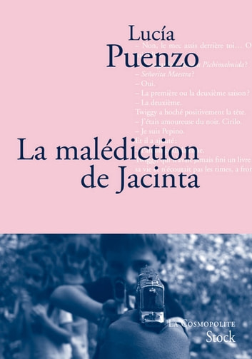 La malédiction de Jacinta ebook by Lucia Puenzo