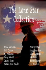 The Lone Star Collection ebook by Renee Mackenzie, Julie Cannon, MJ Williamz,...