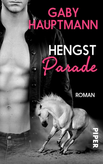 Hengstparade - Roman eBook by Gaby Hauptmann