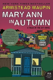 Mary Ann in Autumn - A Tales of the City Novel ebook by Armistead Maupin