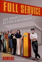 Full service eBook by Scotty Bowers, Lionel Friedberga, Christian Seruzier