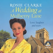 A Wedding at Mulberry Lane audiobook by Rosie Clarke