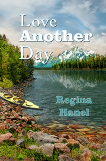 Love Another Day eBook by Regina Hanel