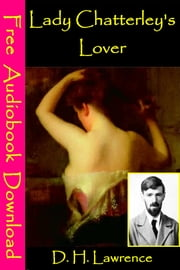 Lady Chatterley's Lover - [ Free Audiobooks Download ] ebook by D.H. Lawrence