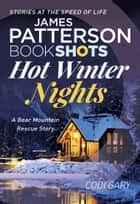 Hot Winter Nights - BookShots ebook by