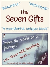The Seven Gifts ebook by John Mellor