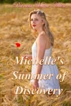 Michelle's Summer of Discovery ebook by Patricia Allen