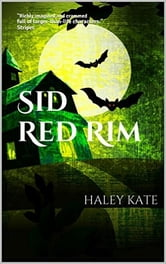 Sid Red Rim ebook by Haley Kate