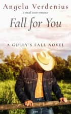 Fall for You ebook by Angela Verdenius
