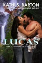 Lucas ebook by Kathi S. Barton