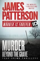 Murder Beyond the Grave ebook by James Patterson