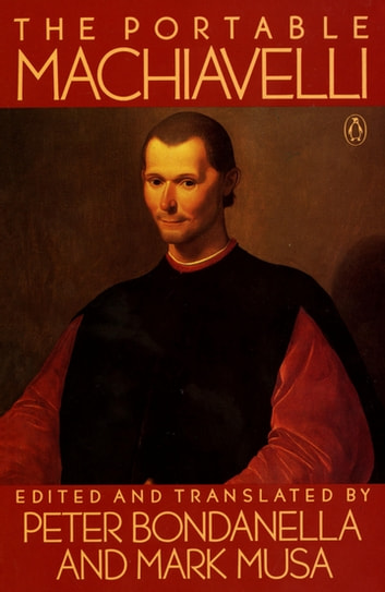 The Portable Machiavelli ebook by Niccolo Machiavelli