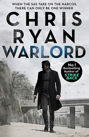 Warlord - Danny Black Thriller 5 ebook by Chris Ryan