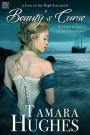 Beauty's Curse ebook by Tamara Hughes