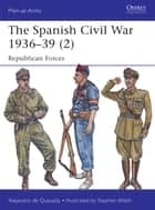 The Spanish Civil War 1936–39 (2) ebook by Alejandro de Quesada,Stephen Walsh
