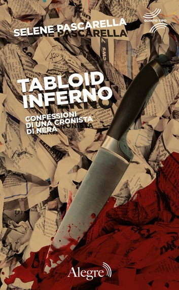 Tabloid Inferno ebook by Selene Pascarella