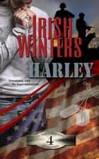 Harley - In the Company of Snipers, #4 ebook by Irish Winters