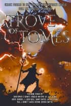 A Trove Of Tomes 2.0 ebook by