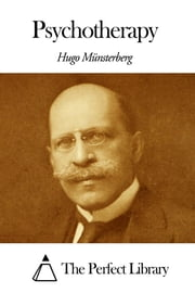 Psychotherapy ebook by Hugo Münsterberg