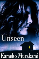 Unseen ebook by Kameko Murakami