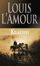 Kilkenny ebook by Louis L'Amour