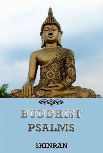 Buddhist Psalms eBook by Lily Allen Beck