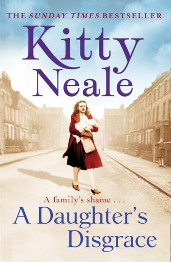 A Daughter's Disgrace ebook by Kitty Neale