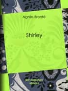 Shirley ebook by Anne Brontë